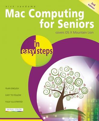 MAC Computing for Seniors in Easy Steps By Vandome, Nick